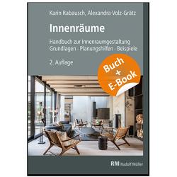 Innenräume – mit E-Book von Rabausch,  Karin, Volz-Grätz,  Alexandra