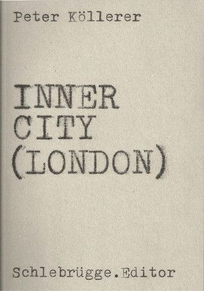 Inner City (London) von Köllerer,  Peter