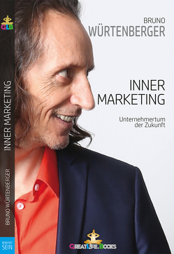 Inner-Marketing von Books,  GreatLife., Würtenberger,  Bruno