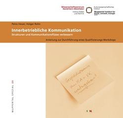 Innerbetriebliche Kommunikation von Heuer,  Petra, Rohn,  Holger