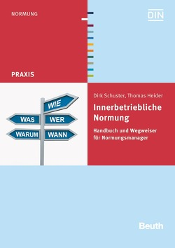 Innerbetriebliche Normung von Heider,  Thomas, Schuster,  Dirk
