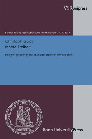 Innere Freiheit von Di Fabio,  Udo, Goos,  Christoph, Kindhäuser,  Urs, Roth,  Wulf-Henning
