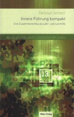 Innere Führung kompakt von Jermer,  Helmut