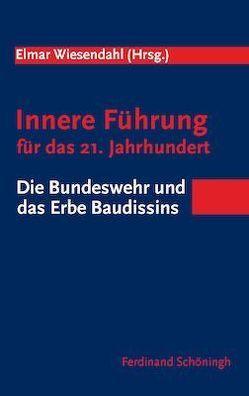 Innere Führung für das 21. Jahrhundert von Wiesendahl,  Elmar
