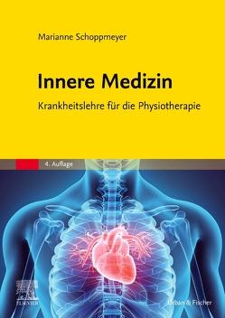 Innere Medizin von Schoppmeyer,  Marianne