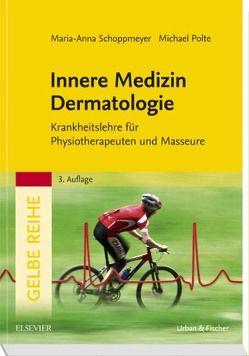 Innere Medizin Dermatologie von Polte,  Michael, Schoppmeyer,  Marianne