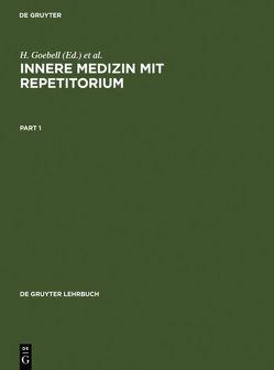 Innere Medizin mit Repetitorium von Goebell,  H., Lohmann,  Friedrich W., Wagner,  J.