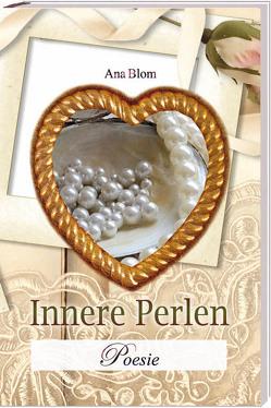 Innere Perlen von Blom,  Ana