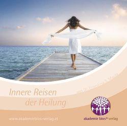 Innere Reisen der Heilung von Bailey,  David, Mazza,  Dr. Ernestina