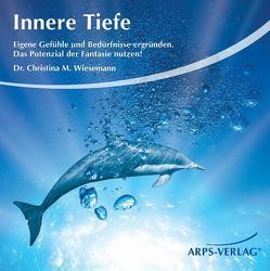 Innere Tiefe von Arps,  Tobias, Wiesemann,  Christina