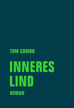 Inneres Lind von Combo,  Tom