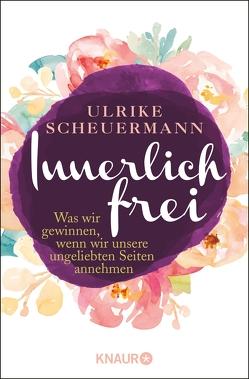Innerlich frei von Scheuermann,  Ulrike