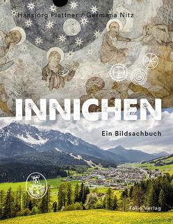 Innichen von Nitz,  Germana, Plattner,  Hansjörg