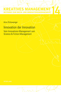 Innovation der Innovation von Dirlewanger,  Arno