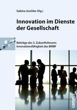 Innovation im Dienste der Gesellschaft von Jeschke,  Sabina