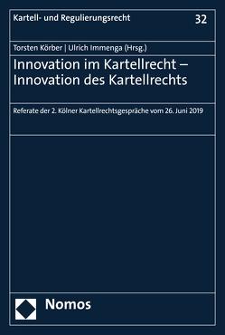 Innovation im Kartellrecht – Innovation des Kartellrechts von Immenga,  Ulrich, Körber,  Torsten