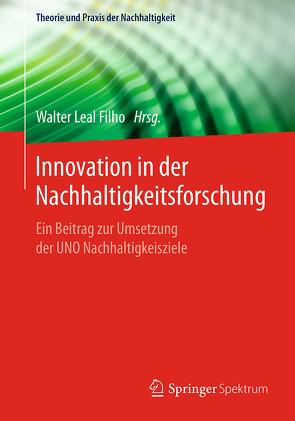 Innovation in der Nachhaltigkeitsforschung von Leal Filho,  Walter