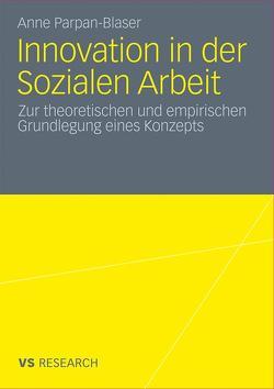 Innovation in der Sozialen Arbeit von Parpan-Blaser,  Anne