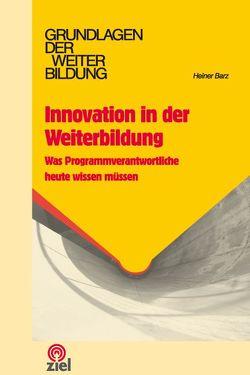 Innovation in der Weiterbildung von Barz,  Heiner