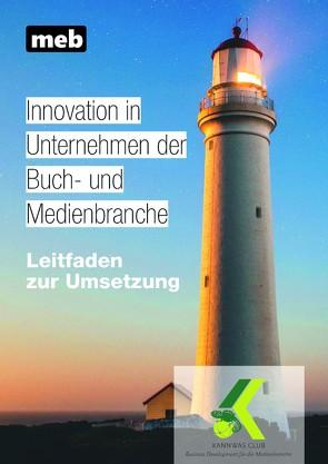 Innovation in Unternehmen der Buch- und Medienbranche von KannWas.Club