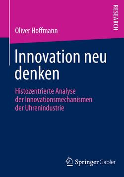 Innovation neu denken von Hoffmann,  Oliver