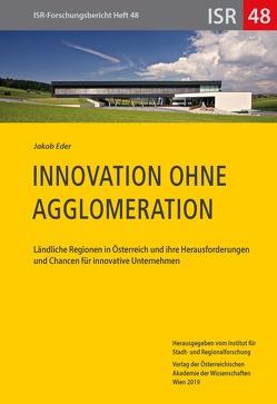 Innovation ohne Agglomeration von Eder,  Jakob
