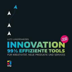 Innovation Plug & Play von Lungershausen,  Lutz