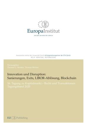 Innovation und Disruption: Sanierungen, Exits, LIBOR-Ablösung und Blockchain von Reutter,  Thomas U, Werlen,  Thomas