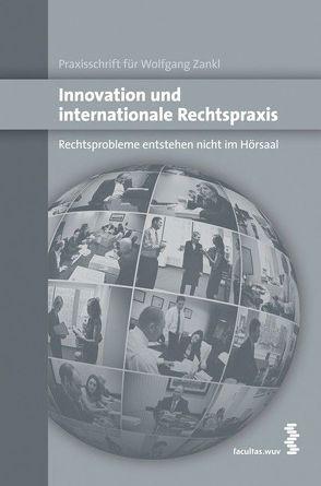 Innovation und internationale Rechtspraxis von Feiler,  Lukas, Raschhofer,  Maximilian