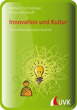 Innovation und Kultur von Kirchhoff,  Kristin, Schmeisser,  Wilhelm