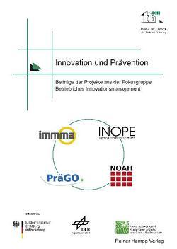 Innovation und Prävention von Institut für Technik der Betriebsführung