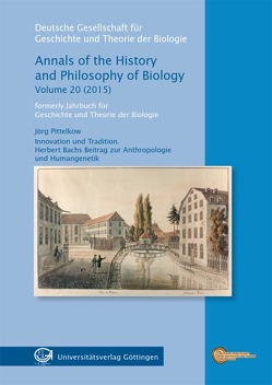 Innovation und Tradition. Herbert Bachs Beitrag zur Anthropologie und Humangenetik von Pittelkow,  Jörg