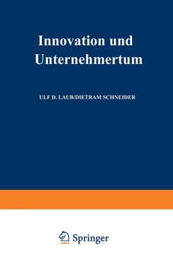 Innovation und Unternehmertum von Laub,  Ulf