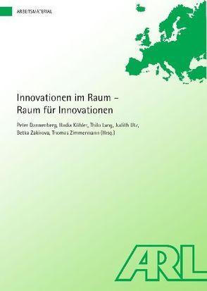 Innovationen im Raum – Raum für Innovationen von Dannenberg,  Peter, Köhler,  Hadia, Lang,  Thilo, Utz,  Judith, Zakirova,  Betka, Zimmermann,  Thomas