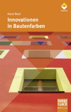 Innovationen in Bautenfarben von Reul,  Horst