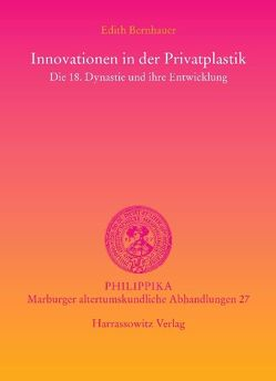 Innovationen in der Privatplastik von Bernhauer,  Edith