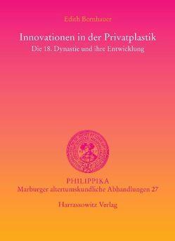 Innovationen in der Privatplastik von Bernhauer,  Edith