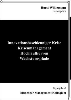 Innovationsbeschleuniger Krise von Wildemann,  Horst