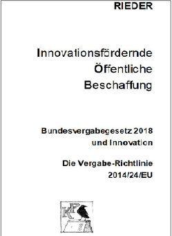 Innovationsfördernde öffentliche Beschaffung von Dipl.-Ing. RIEDER,  Julian