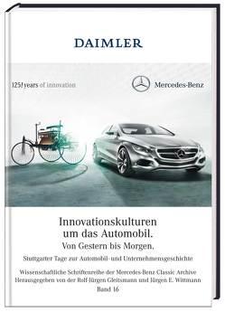 Innovationskulturen um das Automobil – von Gestern bis Morgen