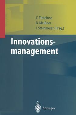 Innovationsmanagement von Meissner,  Dirk, Steinmeier,  Ina, Tintelnot,  Claus