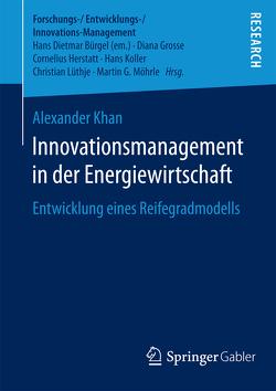 Innovationsmanagement in der Energiewirtschaft von Khan,  Alexander