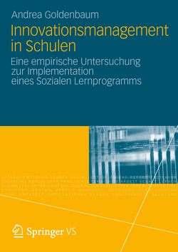 Innovationsmanagement in Schulen von Goldenbaum,  Andrea
