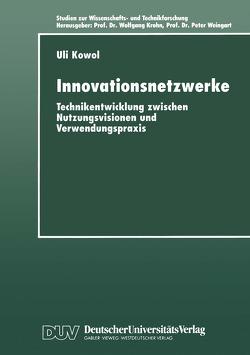Innovationsnetzwerke von Kowol,  Uli