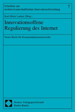 Innovationsoffene Regulierung des Internet von Ladeur,  Karl-Heinz