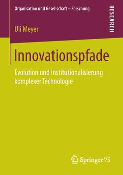 Innovationspfade von Meyer,  Uli