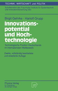 Innovationspotential und Hochtechnologie von Gehrke,  Birgit, Grupp,  Hariolf