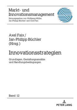 Innovationsstrategien von Büchler,  Jan-Philipp, Faix,  Axel