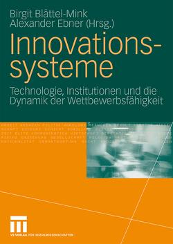 Innovationssysteme von Blättel-Mink,  Birgit, Ebner,  Alexander