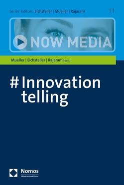 #Innovationtelling von Eichsteller,  Harald, Mueller,  Marie Elisabeth, Rajaram,  Devadas